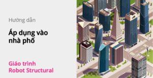 ap-dung-vao-nha-pho-robot-structural