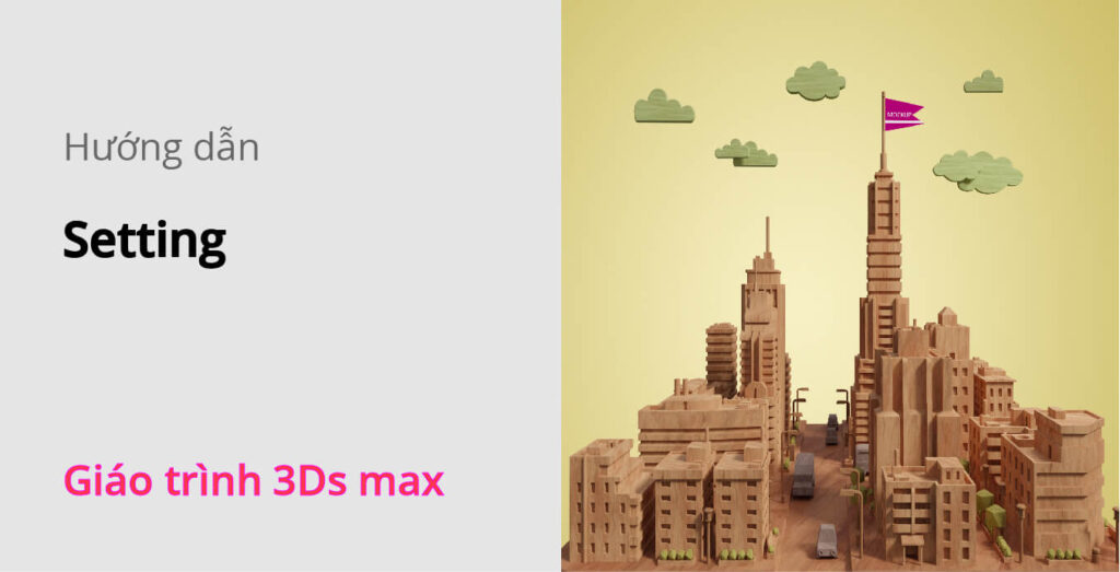setting-3ds-max