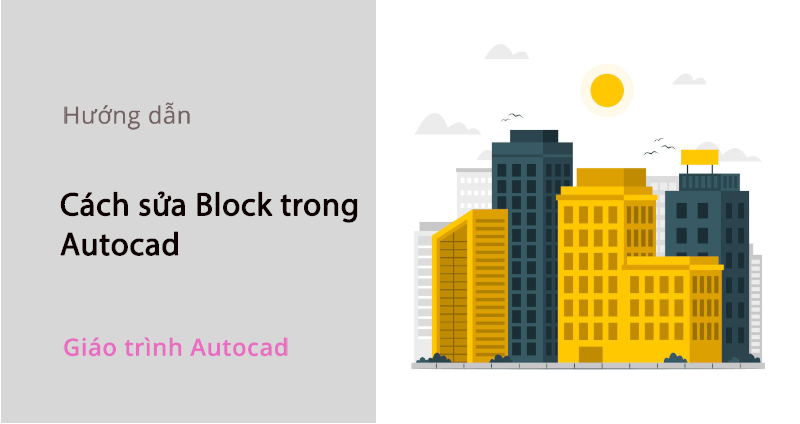 cach-sua-block-trong-cad_5