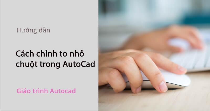 chinh-chuot-autocad_5