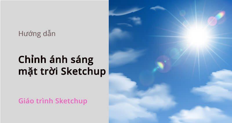 cach-chinh-anh-sang-mat-troi-trong-sketchup_1