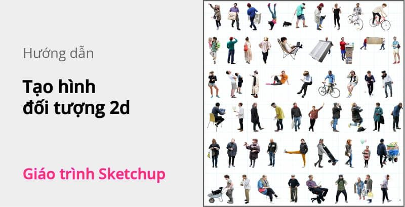 tao-hinh-doi-tuong-2d-sketchup